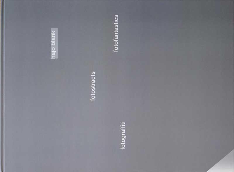 Fotografien und Texte von Hajo Blank